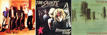 The Saints- I'm Stranded 1977, Eternally Yours 1978, Prehistoric Sounds 1978