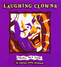 Laughing Clowns, Cruel but fair, Compilation 1979 -1984 released 2005