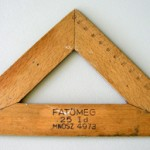 """This set square from Hungary is a reminder of my education, but also of the education I was unable to attain [during the Communist era], although I had the ability."""