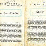 """These [were] given to Orient Line passengers outlining a history of each port we stopped [at]."""
